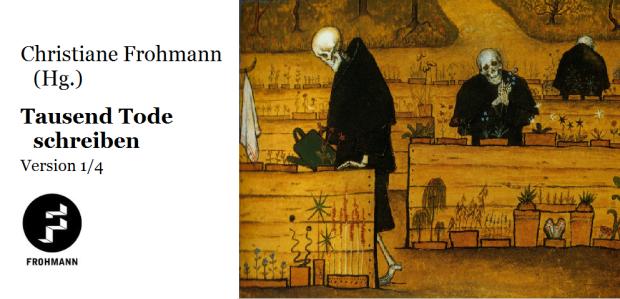 frohmann verlag 1000 Tode schreiben