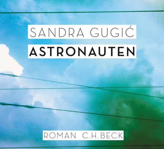 """Astronauten"", erschienen 2015 bei C.H. Beck"