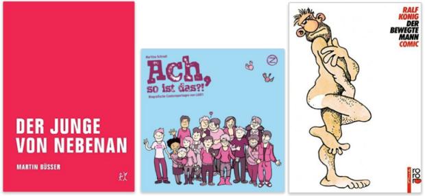 deutsche schwule und queere Graphic Novels Martin Büsser, Martina Schradi, Ralf König