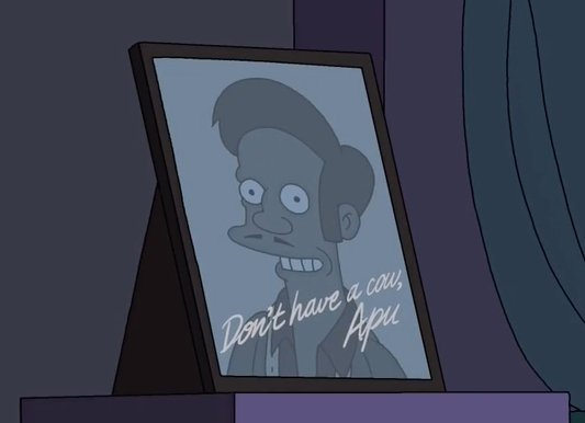 Apu don't have a cow Simpsons