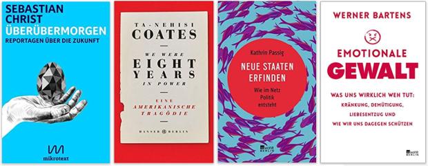 Literatur 2018 Sebastian Christ, Ta-Nehisi Coates, Kathrin Passig, Werner Bartens