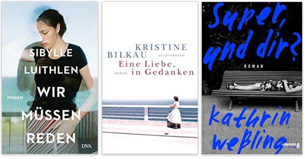 Literatur 2018 Sibylle Luithlen, Kristine Bilkau, Kathrin Weßling