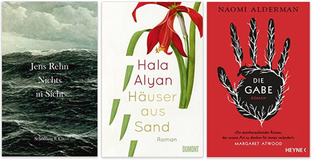 neue Bücher 2018 Jens Rehn, Hala Alyan, Naomi Alderman