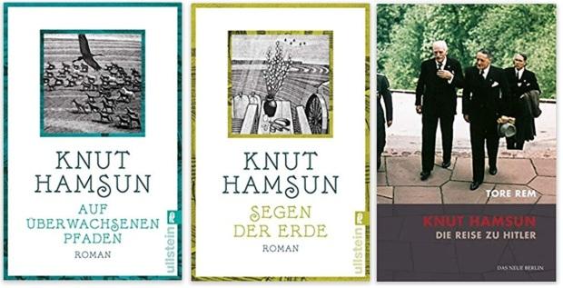 07 Norwegen Gastland Ehrengast Frankfurter Buchmesse 2019 - Knut Hamsun Auf überwachsenen Pfaden, Segen der Erde, Tore Rem Die Reise zu Hitler