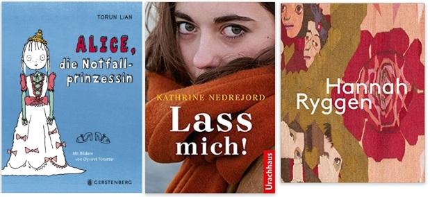 15 Norwegen Gastland Ehrengast Frankfurter Buchmesse 2019 - Torun Lian Alice, die Notfallprinzessin, Kathrine Nedrejord Lass mich, Marit Paasche Hannah Ryggen