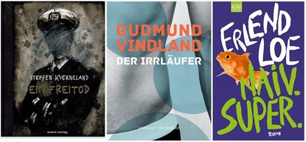 17 Norwegen Gastland Ehrengast Frankfurter Buchmesse 2019 - Steffen Kverneland Ein Freitod, Gudmund Vindland Der Irrläufer, Erlend Loe Naiv Super