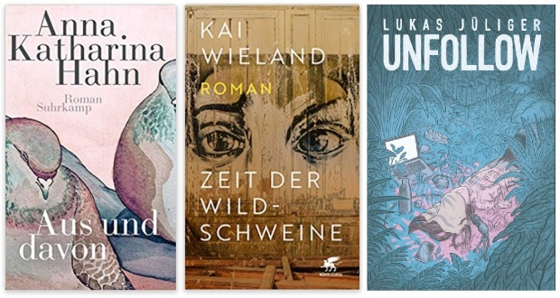 17 2020 Bücher des Jahres, Romane des Jahres - Anna Katharina Hahn, Kai Wieland, Lukas Jüliger